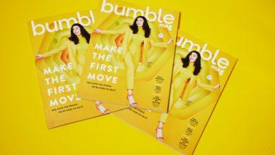 Photo of Bumble va a imprimir con su nueva revista de estilo de vida, Bumble Mag.