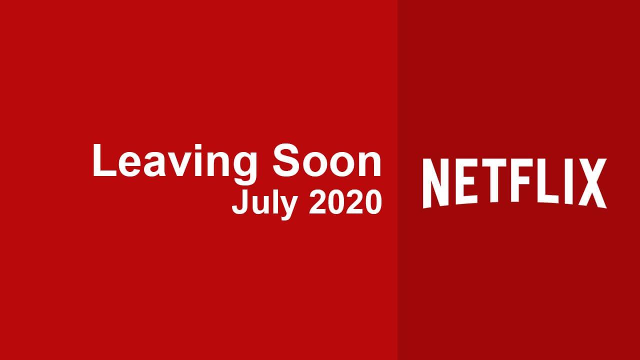Photo of Películas y series de TV Saliendo de Netflix en julio de 2020