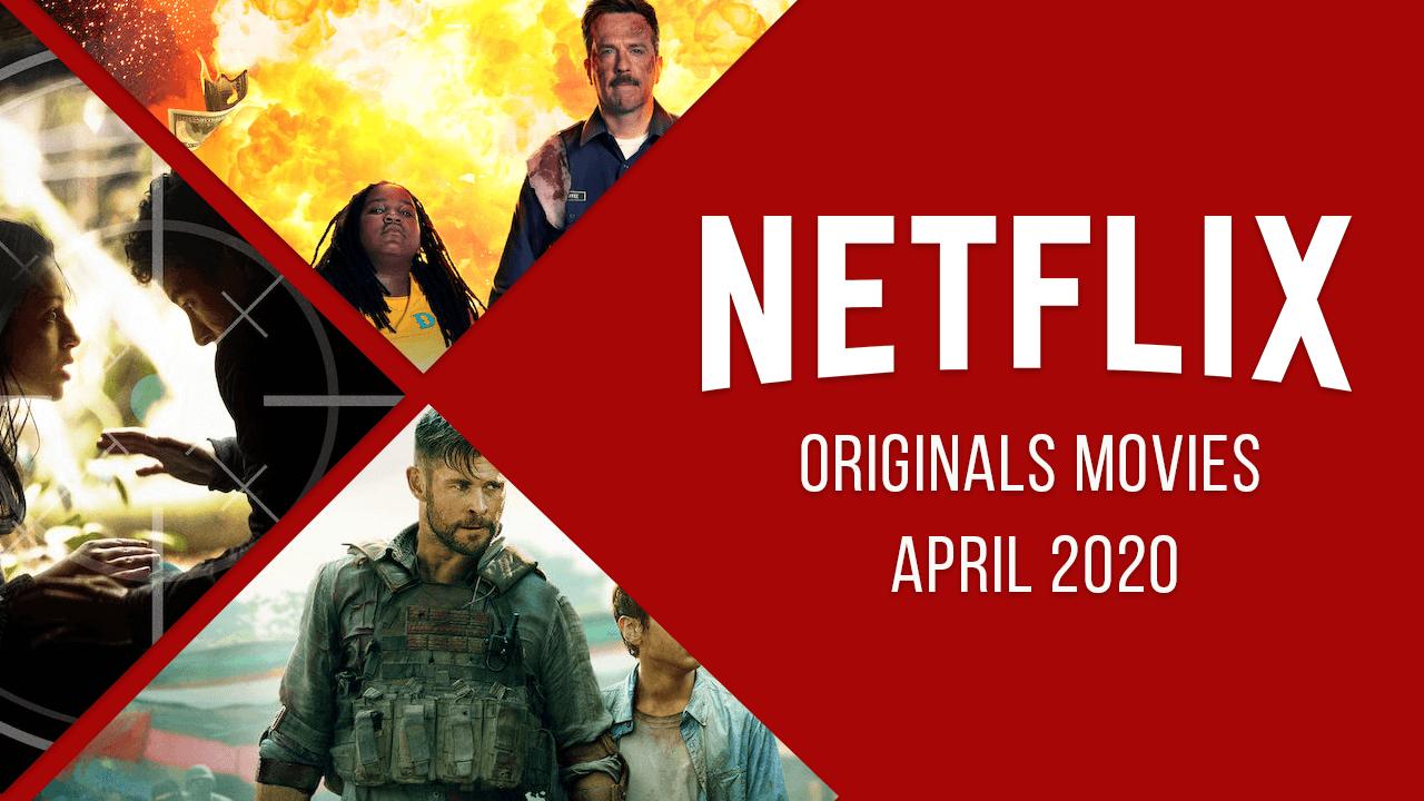 Photo of Todas las películas originales de Netflix lanzadas en abril de 2020, revisadas